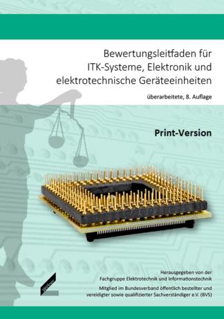 Bewertungsleitfaden für ITK-Systeme, Elektronik und elektrotechnische Geräteeinheiten (Print-Version)